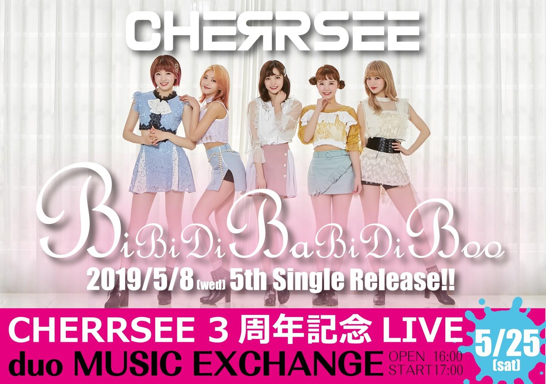 5/25(土) CHERRSEE『3周年記念LIVE』