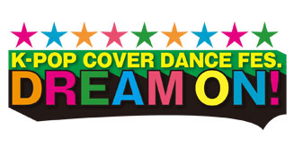 8/26(土)・27(日) K-POP COVER DANCE FES DREAM ON! VOL.16